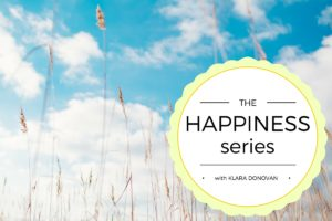 Klara Donovan on Happiness; What Lights Your Room?