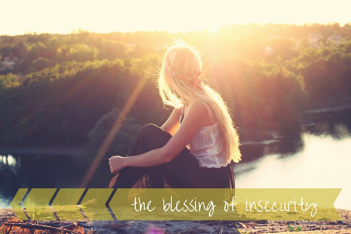 The Blessing of Insecurity