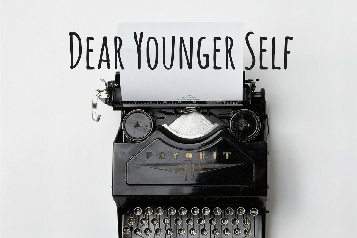 Dear Younger Self: It's Time To Be Brave
