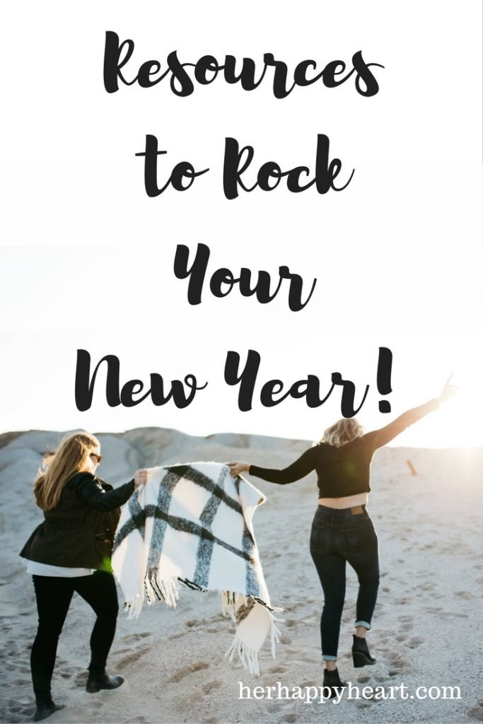 Resources to Rock Your New Year - kick start your year the right way with these awesome tips and resources!