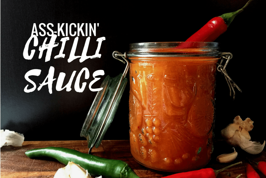 Ass-kickin' chilli sauce - can you stand the heat!?