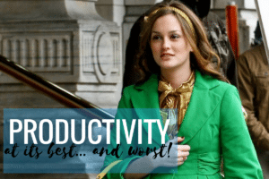 Productivity at its best… and worst