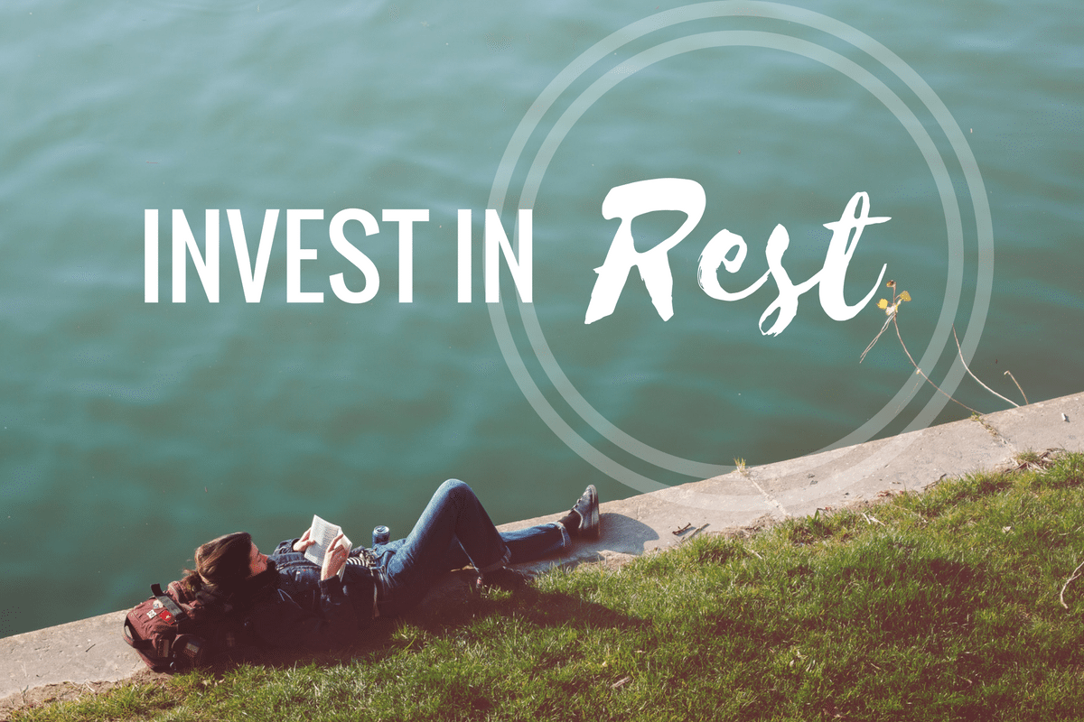invest in rest and live better seriously