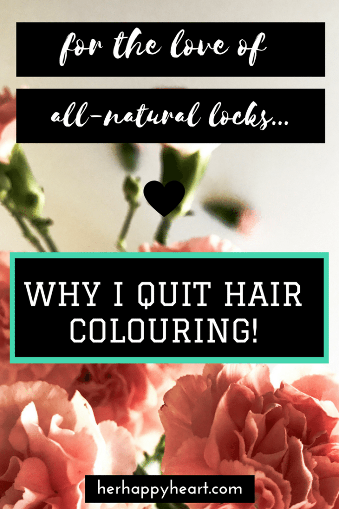 For the Love of All-Natural Locks: Why I Quit Hair Colouring | How and why I gave up hair dye... and whether or not the regrowth was worth the effort!