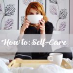 Learning Self-Care: The Importance of our Mental Wellbeing