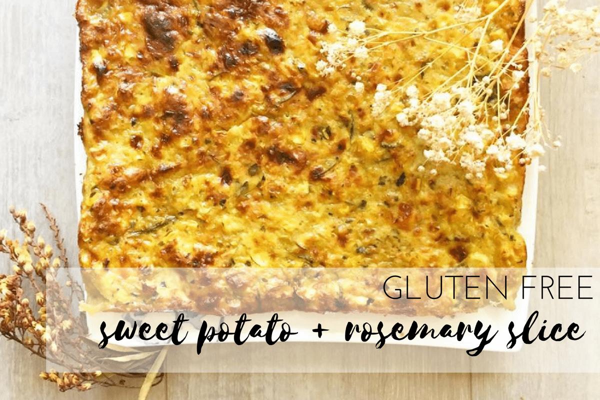 Gluten Free Sweet Potato & Rosemary Slice
