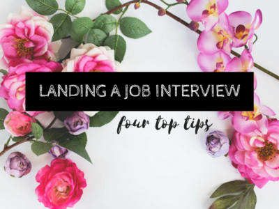 4 Tried-and-True Tips for Landing a Job Interview