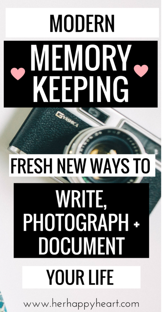 Millennial Memory Keeping: 5 Modern Methods To Create, Capture and Keep Your Memories | How to photograph, journal and store your memories | Modern twists on memory keeping | Project Life | Chatbooks | 365 | Journaling | Instagram | Scrap booking