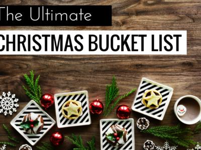 The Ultimate Christmas Bucket List (+Free Printable!)