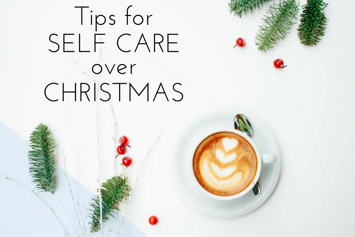 Christmas Time.7 Simple But Powerful Tips For Self Care At Christmas Time