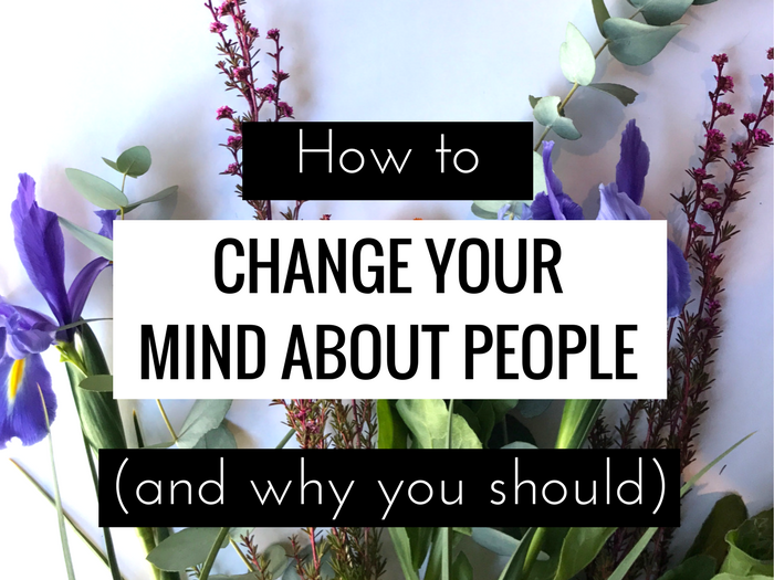 Tips For Ditching Negative First Impressions and Changing Your Mind About People