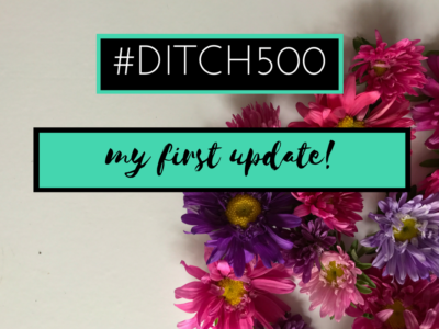 #Ditch500: My First Decluttering Update!