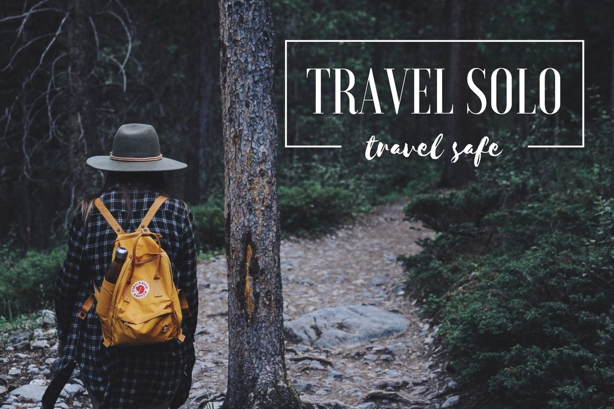 Travel Solo, Travel Safe