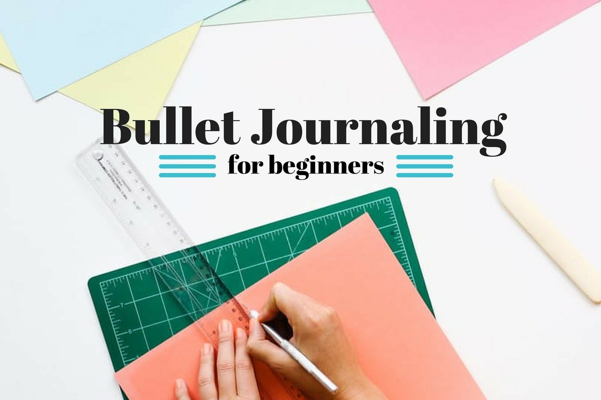 A Beginner's Guide to Bullet Journaling