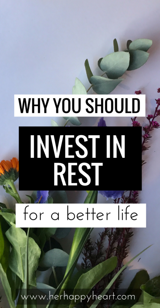 "Invest in Rest | Are you addicted to busy-ness? Try taking a break. Regularly. Make yourself rest, say ""no"" to some things, and live life well! 