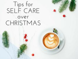 Tips for Self Care at Christmas Time