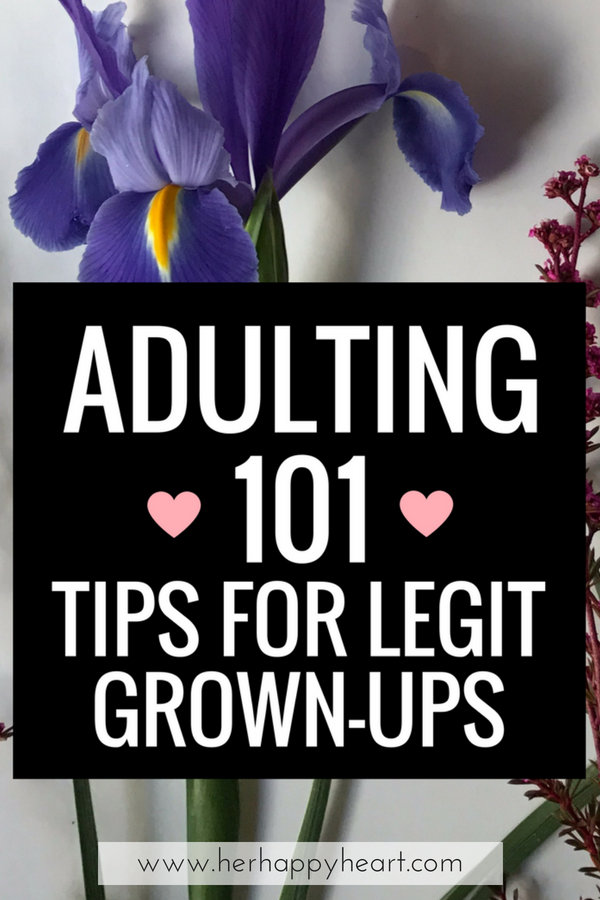 How to Adult: A Crash Course In Acting Like A Grown-Up | Adulting 101 | Tips for living | Life tips