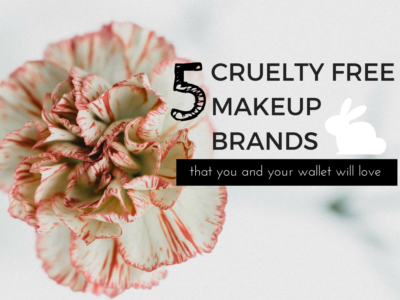 Cruelty Free Makeup Brands You'll Love Loving!