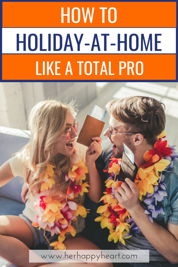 Savvy Staycation Tips: How To Plan A Kick-Ass Stay-At-Home Holiday   #staycation #localtravel   Local travel and at-home holiday ideas for families, singles and couples
