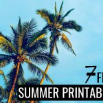 7 Free Summer Printables That Will Give You All The Good Summer Vibes