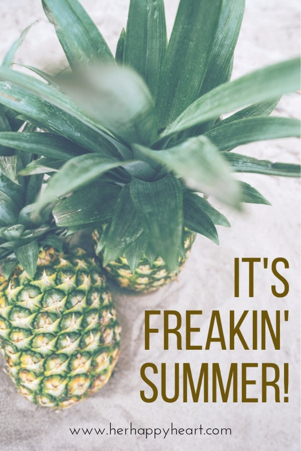 It's freakin' Summer! | Free Summer Printable | Summer quotes | Summer aesthetic and vibes | First day of Summertime