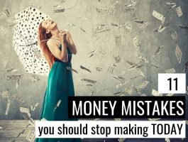 11 Tiny Money Mistakes That Have A Big Impact On Your Financial Future