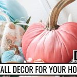 21 Beautiful DIY Fall Decor Projects And Crafts (That Will Suit Any Budget!)