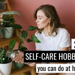 Caring for house plants is a great self-care hobby
